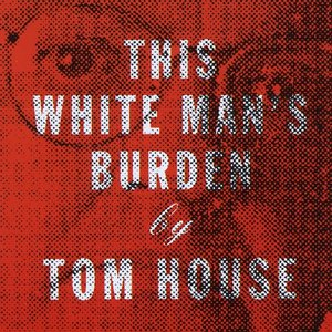 Image for 'This White Man's Burden'