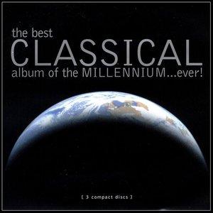 Image for 'The Best Classical Album Of The Millennium... Ever!'