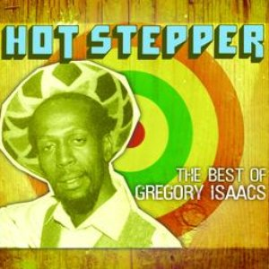 Image for 'Hot Stepper: The Best Of Gregory Isaacs (Spectrum)'