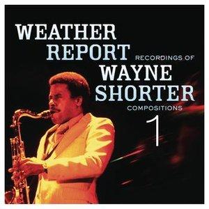 Bild für 'Weather Report Recordings Of Wayne Shorter Compositions 1'