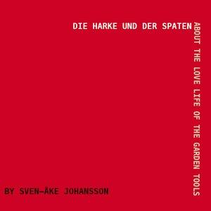 Image for 'Die Harke und der Spaten'