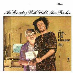 Imagem de 'An Evening With Wild Man Fischer (Disc 1)'