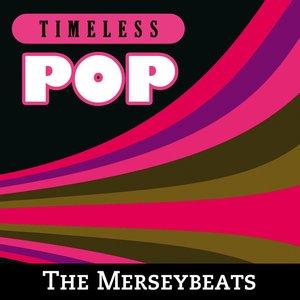 Image for 'Timeless Pop: The Merseybeats'