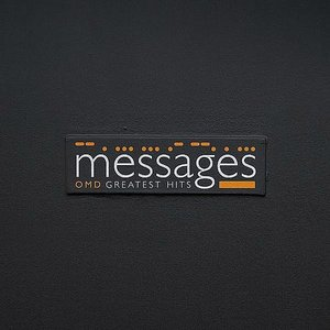 Image for 'Messages: Greatest Hits'