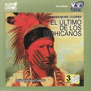 Image for 'James Fenimore Cooper: El Último de los Mohicanos (Abridged)'