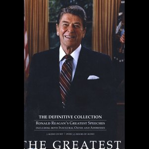 Image for 'The Greatest:The Definitive Collection-Ronald Reagan's Greatest Speeches'