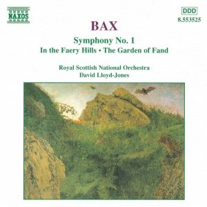 Image for 'BAX: Symphony No. 1 / In the Faery Hills / Garden of Fand'