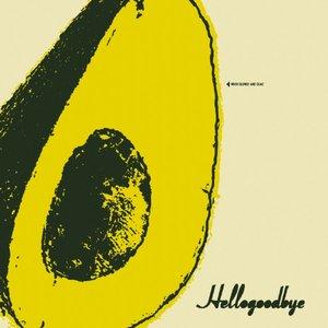 Bild för 'Hellogoodbye'