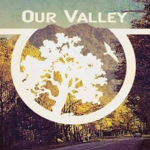 Image for 'Our Valley'
