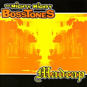 Image for 'The Mighty Mighty Bosstones - Madcap Split CD'