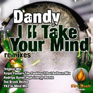 Imagem de 'Dandy - I'll Take Your Mind (Remixes)'