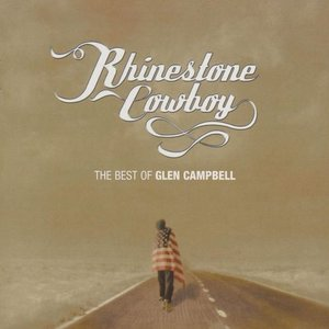 Image for 'Rhinestone Cowboy: The Best of Glen Campbell'