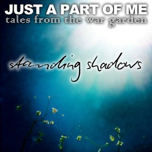 Image for 'Just A Part Of Me (Tales From The War Garden) EP'