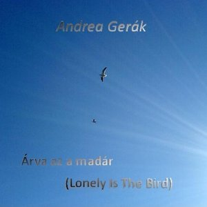 Image for 'Arva Az a Madar - Lonely Is the Bird'