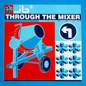 Image for 'Through The Mixer'