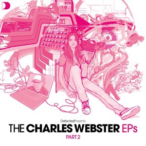 Image for 'Defected Presents The Charles Webster EPs Part 2'