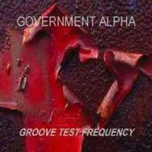 Image for 'FSCD12 - GOVERNMENT ALPHA - Groove Test Frequency (2000)'
