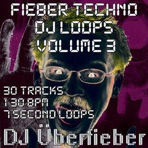 Bild för 'Fieber Techno DJ Loops, Vol. 3'