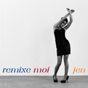 Image for 'Remixe-Moi Jen'