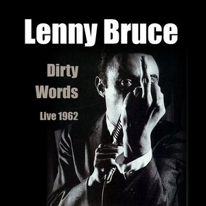 Image for 'Dirty Words - Live 1962'