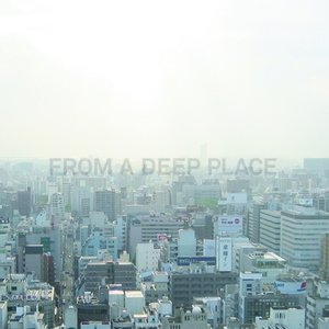 Image for 'From a Deep Place'