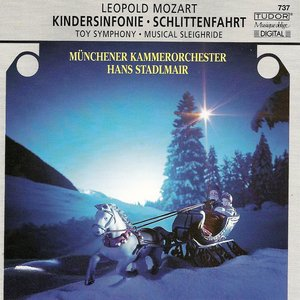 """Image for 'Mozart, L.: Divertimento, """"The Musical Sleigh-Ride"""" / Toy Symphony / Jagd Symphonie / Symphony in D Major'"""