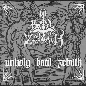 Image for 'Unholy Baal Zebuth'
