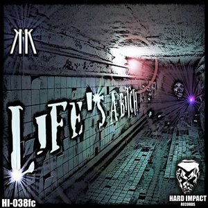 Image for 'Life's a Bitch'