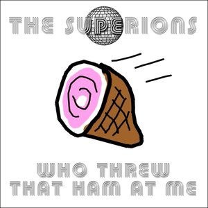 Image for 'Who Threw That Ham At Me - Single'