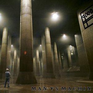 Imagen de 'Man Vs Machine'