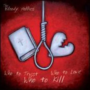 Image for 'Who To Trust, Who To Kill, Who To Love'