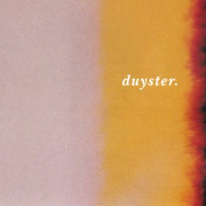 Image for 'duyster.'