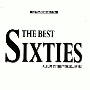 Image for 'The Best Sixties Album in the World... Ever! (disc 1)'