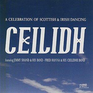 Image for 'Ceilidh - A Celebration Of Scottish & Irish Dancing'