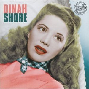 Image for 'Dinah Shore - Legendary Song Stylist'