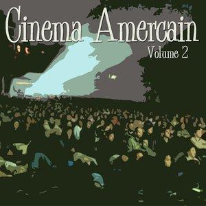 Bild für 'Cinema Americain  Vol 2'