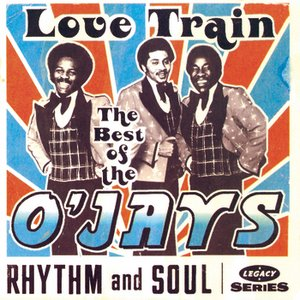 Image for 'The Best Of The O'Jays: Love Train'