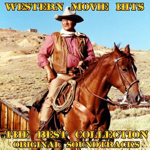 Bild för 'Western Movie Hits: The Best Collection (Original Soundtracks)'