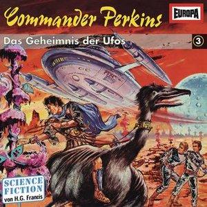 Image for 'Commander Perkins 3 - Das Geheimnis der Ufos'