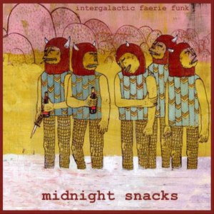 Image for 'MIdnight Snacks'