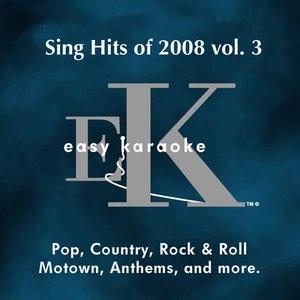 Image for 'Sing Hits of 2008, Vol. 3 (Karaoke Version)'
