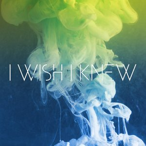 Image for 'I Wish I Knew'