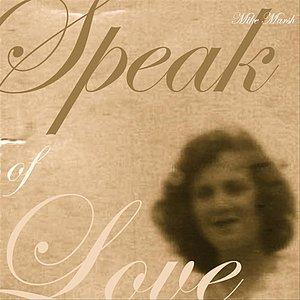 Image for 'Speak of Love'