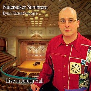 Bild für 'Nutcracker Sombrero (Live in Jordan Hall)'