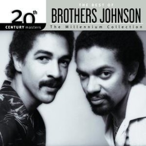 Image for '20th Century Masters: The Millennium Collection: Best of Brothers Johnson'