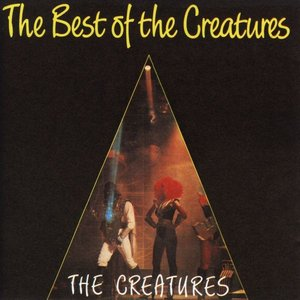 Image for 'The Best of The Creatures'