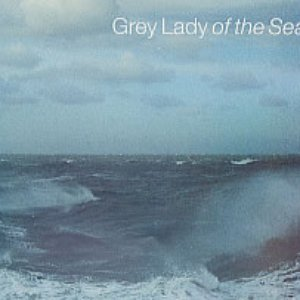 Image for 'Grey Lady Of The Sea'