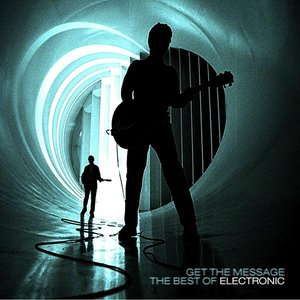 Image for 'Get The Message: The Best Of Electronic'