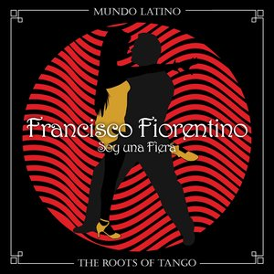 Image for 'The Roots of Tango - Soy una Fiera'