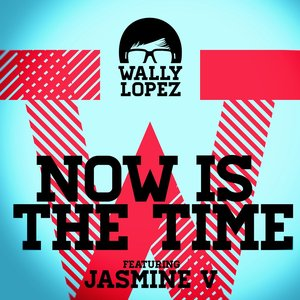 Image pour 'Now Is The Time feat. Jasmine V'
